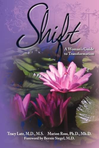 9781600376153: Shift: A Woman's Guide to Transformation