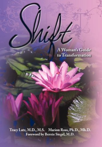 9781600376160: Shift: A Woman's Guide to Transformation