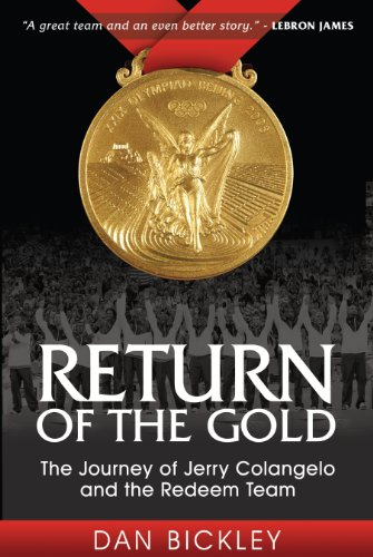 Return of the Gold: The Journey of Jerry Colangelo and the Redeem Team - SIGNED BY JERRY COLANGELO:...