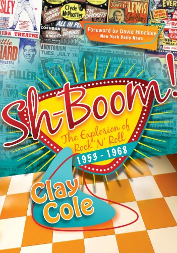 9781600376382: Sh-Boom!: The Explosion of Rock 'n' Roll (1953-1968)