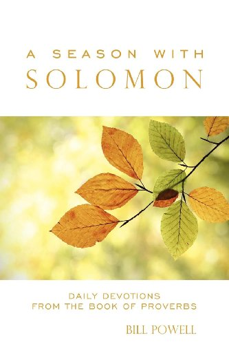 9781600376412: A Season with Solomon: Daily Devotions From the Book of Proverbs (Morgan James Faith)