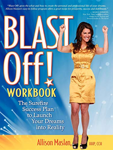 9781600376979: Blast Off! Workbook: The Surefire Success Plan to Launch Your Dreams into Reality