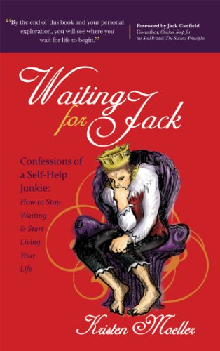 9781600377259: Waiting for Jack: Confessions of a Self-Help Junkie: How to Stop Waiting and Start Living Your Life