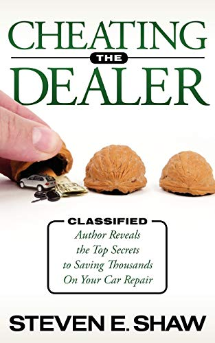 Cheating The Dealer: Classified: Author Reveals The: Shaw, Steven E.