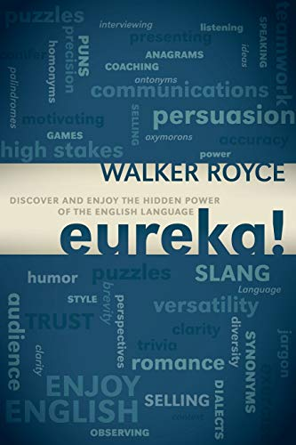 9781600379444: Eureka!: Discover and Enjoy the Hidden Power of the English Language