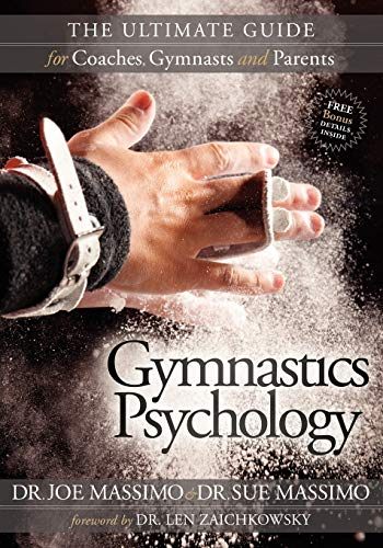 9781600379482: Gymnastics Psychology: The Ultimate Guide for Coaches, Gymnasts and Parents