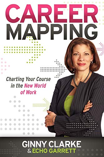9781600379901: Career Mapping: Charting Your Course in the New World of Work