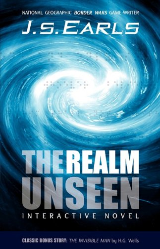 The Realm Unseen: J. S. Earls
