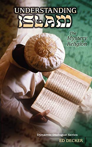 Understanding Islam: Decker, Ed