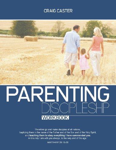 9781600392108: Parenting Discipleship Workbook (German Edition)