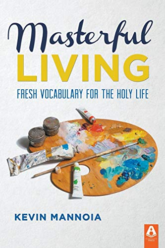 9781600393051: Masterful Living