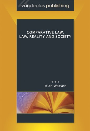 9781600420184: Comparative Law: Law, Reality and Society