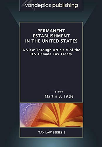 Permanent Establishment in the United States: A View Through Article V of the U.S.-Canada Tax ...