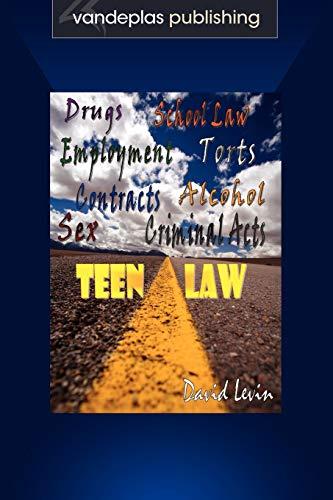 Teen Law Drugs School Law Employment Torts: Levin, David