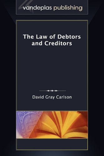9781600421266: The Law of Debtors and Creditors