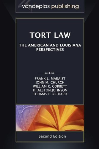 9781600421648: Tort Law: The American and Louisiana Perspectives, Second Edition 2012