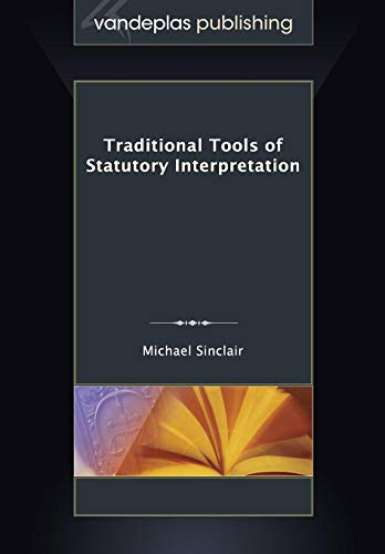 Traditional Tools of Statutory Interpretation: Michael Sinclair