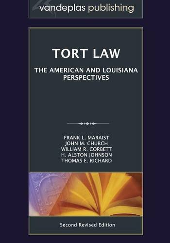 9781600422485: Tort Law: The American and Louisiana Perspectives, Second Revised Edition 2012