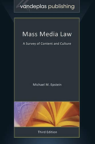 9781600422911: Mass Media Law: A Survey of Content and Culture