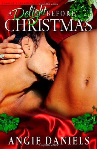 9781600430008: A Delight Before Christmas (Noire Passion)