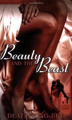 Beauty and the Beast (Noire Allure): Deatri King-Bey