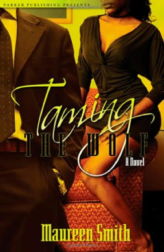 9781600430091: Taming the Wolf (Noire Passion)