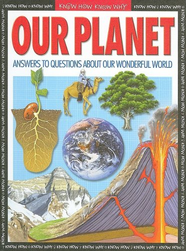 9781600442612: Our Planet (Know How Know Why)