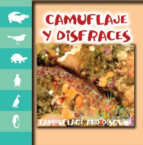 9781600442681: Camuflaje Y Disfraces / Camouflage and Disguise (Miremos a Los Animales)
