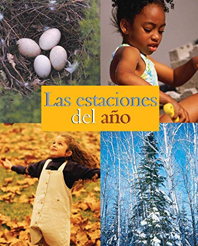 Las Estaciones del Ano = The Seasons (de la Lectura a la Escritura) (Spanish Edition) (1600444490) by Freeman, Marcia S.