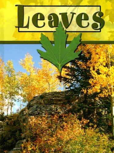 Leaves (Plant Parts) (1600445535) by Lynn M. Stone