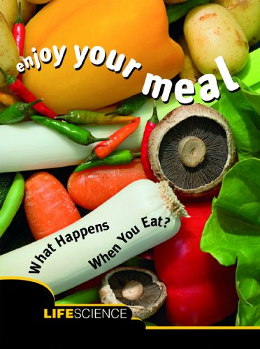 9781600446030: Enjoy Your Meal: What Happens When You Eat? Life Science (Let's Explore Science)