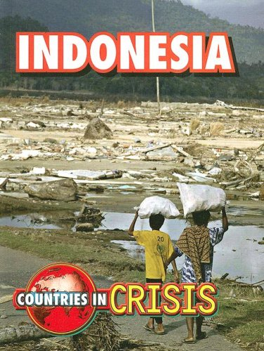 Indonesia (Countries in Crisis): Canavan, Roger