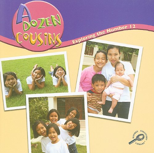 A Dozen Cousins: Exploring the Number 12 (Math Focal Points (Discovery Library)) (1600446817) by Marcia S. Freeman
