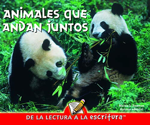 9781600448324: Animales Que Andan Juntos (Animals Together) (Readers for Writers - Early) (Spanish Edition)