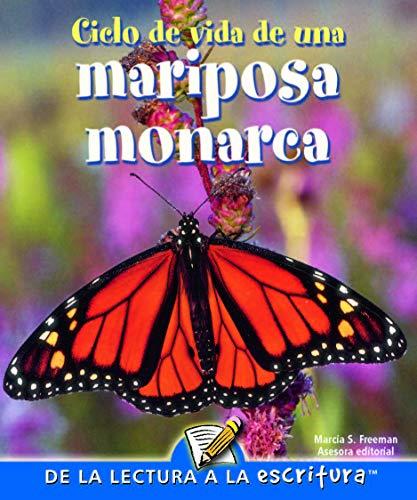 9781600448478: Ciclo de vida de una mariposa monarca: Life Cycle of A Monarch Butterfly (Readers For Writers - Fluent)