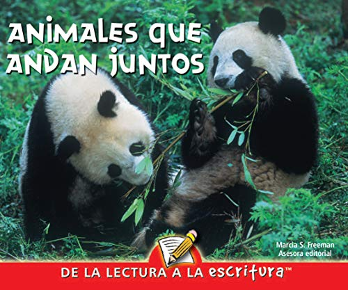 9781600448683: Animales Que Andan Juntos (Animals Together) (Readers for Writers - Early - Spanish) (Spanish Edition)