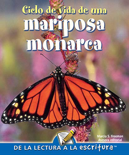 9781600448836: Ciclo de vida de una mariposa monarca: Life Cycle of A Monarch Butterfly (Readers For Writers - Fluent)