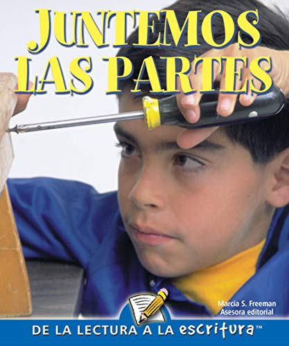 Juntemos las partes (Readers for Writers - Fluent - Spanish): n/a