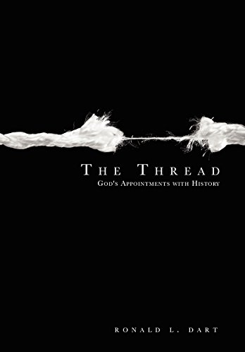 9781600470301: The Thread: God's Appointments With History