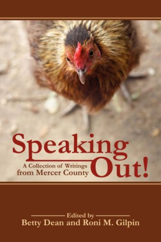 SPEAKING OUT! A Collection of Writings from Mercer County: Dean, Betty