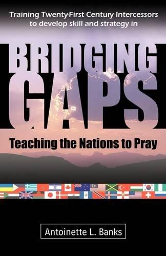 9781600472961: Bridging Gaps: Teaching the Nations to Pray