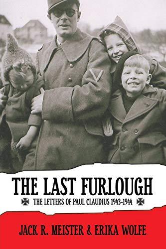 9781600472985: The Last Furlough: The Letters of Paul Claudius 1943-1944