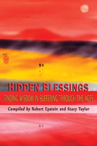 9781600476082: Hidden Blessings: Finding Wisdom in Suffering Through the Ages