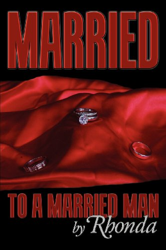 9781600476792: Married: To A Married Man