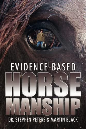 9781600476853: Evidence-Based Horsemanship