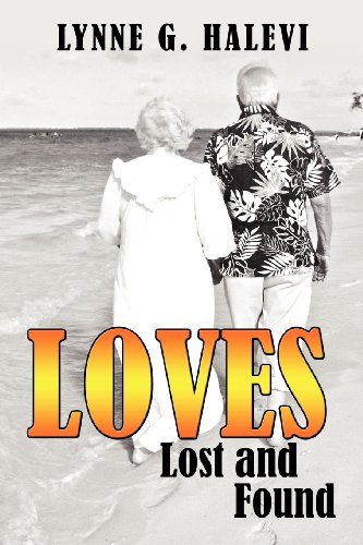 Loves Lost and Found: Halevi, Lynne G.