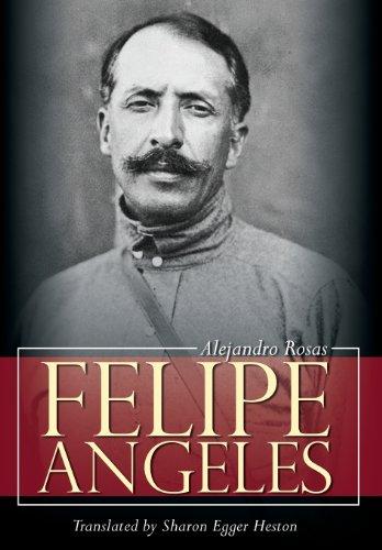 9781600478345: Felipe Angeles