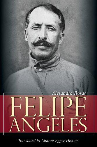 9781600478611: Felipe Angeles
