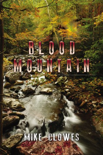 Blood Mountain: Clowes, Mike