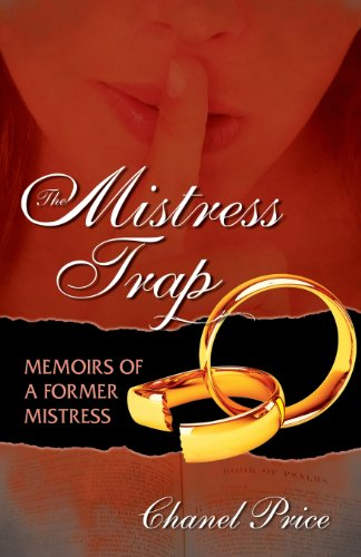 The Mistress Trap: Memoirs of a Former Mistress: Price, Chanel